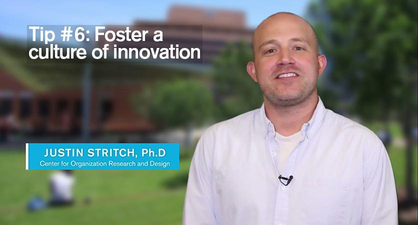 Tip#6: Foster a culture for innovation